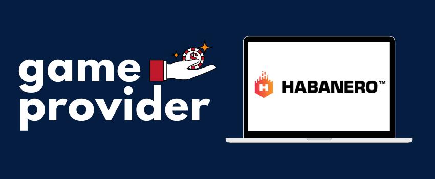 Habanero - Game Provider